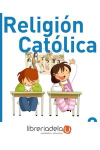 Religión católica, 2 Educación Primaria - 9788421847879