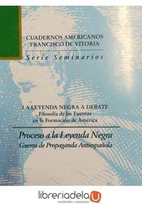 ag-proceso-a-la-leyenda-negra-guerra-de-propaganda-antiespanola-editorial-universidad-francisco-de-vitoria-9788489552197