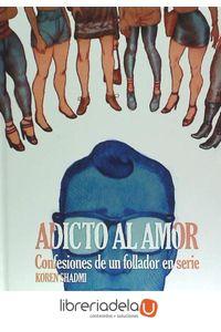 ag-adicto-al-amor-confesiones-de-un-follador-en-serie-norma-editorial-sa-9788467921786