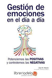 ag-gestion-de-emociones-en-el-dia-a-dia-potenciemos-las-positivas-y-controlemos-las-negativas-ediciones-piramide-9788436837445