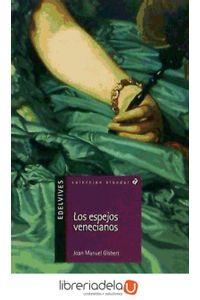 ag-los-espejos-venecianos-editorial-luis-vives-edelvives-9788426348487