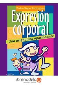 ag-la-expresion-corporal-una-asignatura-apasionante-wanceulen-editorial-sl-9788498232288