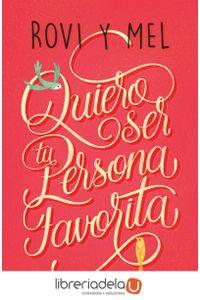 ag-quiero-ser-tu-persona-favorita-ediciones-martinez-roca-9788427043176