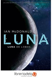 ag-luna-ii-luna-de-lobos-b-ediciones-b-9788466660907