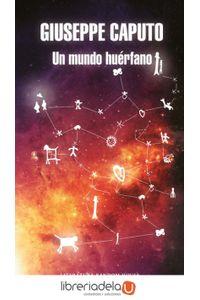 ag-un-mundo-huerfano-literatura-random-house-9788439732815