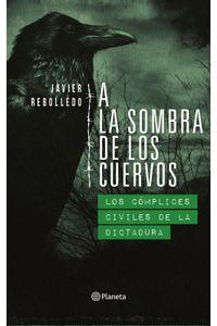 lib-a-la-sombra-de-los-cuervos-grupo-planeta-chile-9789563603330