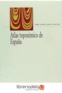 ag-atlas-toponimico-de-espana-arco-libros-la-muralla-sl-9788476356609