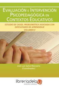 ag-evaluacion-e-intervencion-psicopedagogica-en-contextos-educativos-estudio-de-casos-problematica-asociada-con-dificultades-de-aprendizaje-eos-instituto-de-orientacion-psicologica-asociados-9788497272940