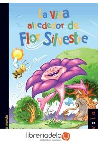 ag-la-vida-alrededor-de-flor-silvestre-nivola-libros-y-ediciones-sl-9788492493890