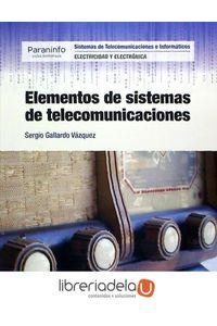 ag-elementos-de-sistemas-de-telecomunicaciones-ediciones-paraninfo-sa-9788428336635