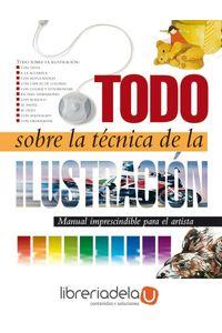 ag-todo-sobre-la-tecnica-de-la-ilustracion-parramon-9788434223127
