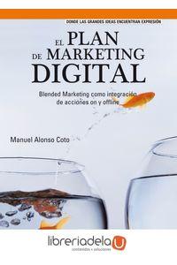 ag-el-plan-de-marketing-digital-blended-marketing-como-integracion-de-acciones-on-y-offline-prentice-hall-9788483224588