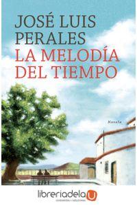 ag-la-melodia-del-tiempo-plaza-janes-9788401016806
