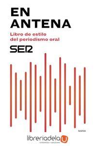 ag-en-antena-libro-de-estilo-del-periodismo-oral-taurus-9788430619047