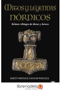 ag-mitos-y-leyendas-nordicos-relatos-vikingos-de-dioses-y-heroes-editorial-edaf-sl-9788441438583
