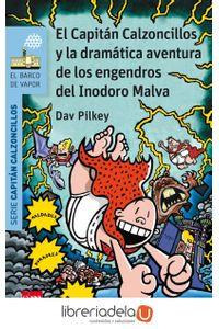 ag-el-capitan-calzoncillos-y-la-dramatica-aventura-de-los-engendros-del-inodoro-malva-fundacion-santa-mariaediciones-sm-9788467579680