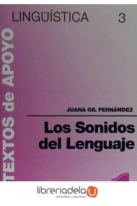 ag-los-sonidos-del-lenguaje-editorial-sintesis-sa-9788477380054
