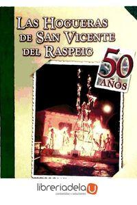ag-las-hogueras-en-san-vicente-del-raspeig-imagenes-de-una-fiesta-editorial-club-universitario-9788484541455