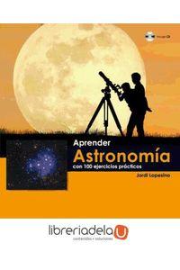 ag-aprender-astronomia-con-100-ejercicios-practicos-marcombo-9788426719072