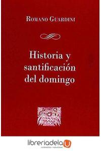 ag-historia-y-santificacion-del-domingo-centre-de-pastoral-liturgica-9788498058475