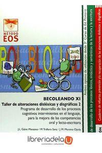 ag-becoleando-xi-taller-de-alteraciones-dislexicas-y-disgraficas-2-eos-instituto-de-orientacion-psicologica-asociados-9788497276214