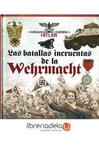 ag-las-batallas-incruentas-de-la-wehrmacht-tikal-ediciones-9788499283869