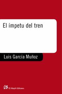 lib-el-impetu-del-tren-grupo-planeta-9788476699539