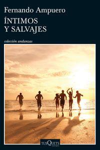 lib-intimos-y-salvajes-grupo-planeta-9786070740114