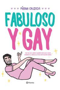 lib-fabuloso-y-gay-grupo-planeta-9786070741203