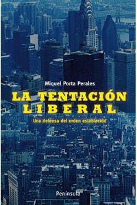 lib-la-tentacion-liberal-grupo-planeta-9788483079164