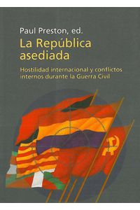 lib-la-republica-asediada-hostilidad-internacional-y-conflictos-internos-grupo-planeta-9788483079638