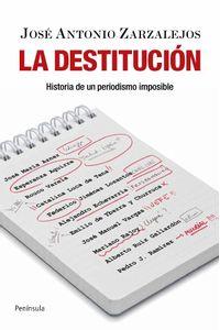 lib-la-destitucion-grupo-planeta-9788499420585