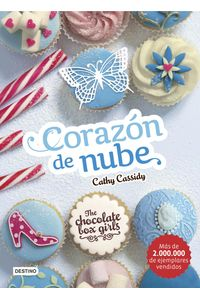 lib-the-chocolate-box-girls-corazon-de-nube-grupo-planeta-9788408160854