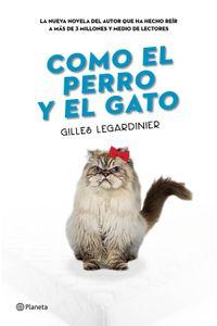 lib-como-el-perro-y-el-gato-grupo-planeta-9788408162322