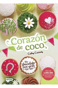 lib-the-chocolate-box-girls-corazon-de-coco-grupo-planeta-9788408169772