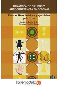 ag-dinamica-de-grupos-y-autoconciencia-emocional-perspectivas-teoricas-y-ejercicios-practicos-ediciones-aljibe-sl-9788497004206