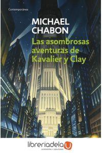 ag-asombrosas-aventuras-de-kavalier-y-clay-debolsillo-9788497598859