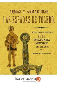 ag-apuntes-arqueologicos-armas-y-armaduras-las-espadas-de-toledo-editorial-maxtor-9788497617284