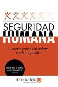 ag-seguridad-humana-aportes-criticos-al-debate-teorico-y-politico-editorial-tecnos-9788430957484