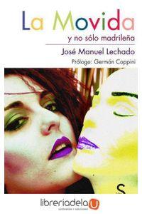 ag-la-movida-y-no-solo-madrilena-silex-ediciones-sl-9788477377931