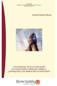 ag-universidad-ciencia-y-religion-en-los-estados-unidos-de-america-separacion-colaboracion-o-confusion-editorial-sinderesis-9788416262120