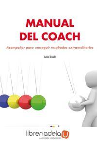 ag-manual-del-coach-acompanar-para-conseguir-resultados-extraordinarios-eos-instituto-de-orientacion-psicologica-asociados-9788497276429