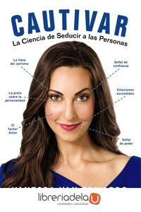 ag-cautivar-la-ciencia-de-seducir-a-las-personas-anaya-multimedia-9788441540002
