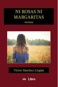 lib-ni-rosas-ni-margaritas-vivelibro-9788417089504