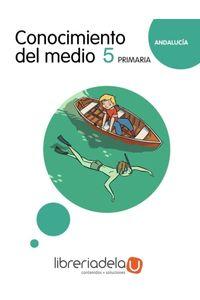 ag-proyecto-la-casa-del-saber-conocimiento-del-medio-5-educacion-primaria-andalucia-ediciones-grazalema-sl-9788483051863