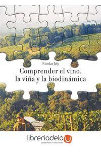ag-comprender-el-vino-la-vina-y-la-biodinamica-la-fertilidad-de-la-tierra-ediciones-9788493630898