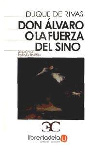ag-don-alvaro-o-la-fuerza-del-sino-castalia-ediciones-9788497403825