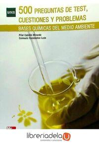 ag-500-preguntas-de-test-cuestiones-y-problemas-bases-quimicas-del-medio-ambiente-mcgrawhill-interamericana-de-espana-sl-9788448178635