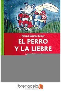 ag-el-perro-y-la-liebre-editorial-juventud-sa-9788426138767