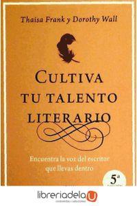 ag-cultiva-tu-talento-literario-encuentra-la-voz-del-escritor-que-llevas-dentro-urano-9788479538026